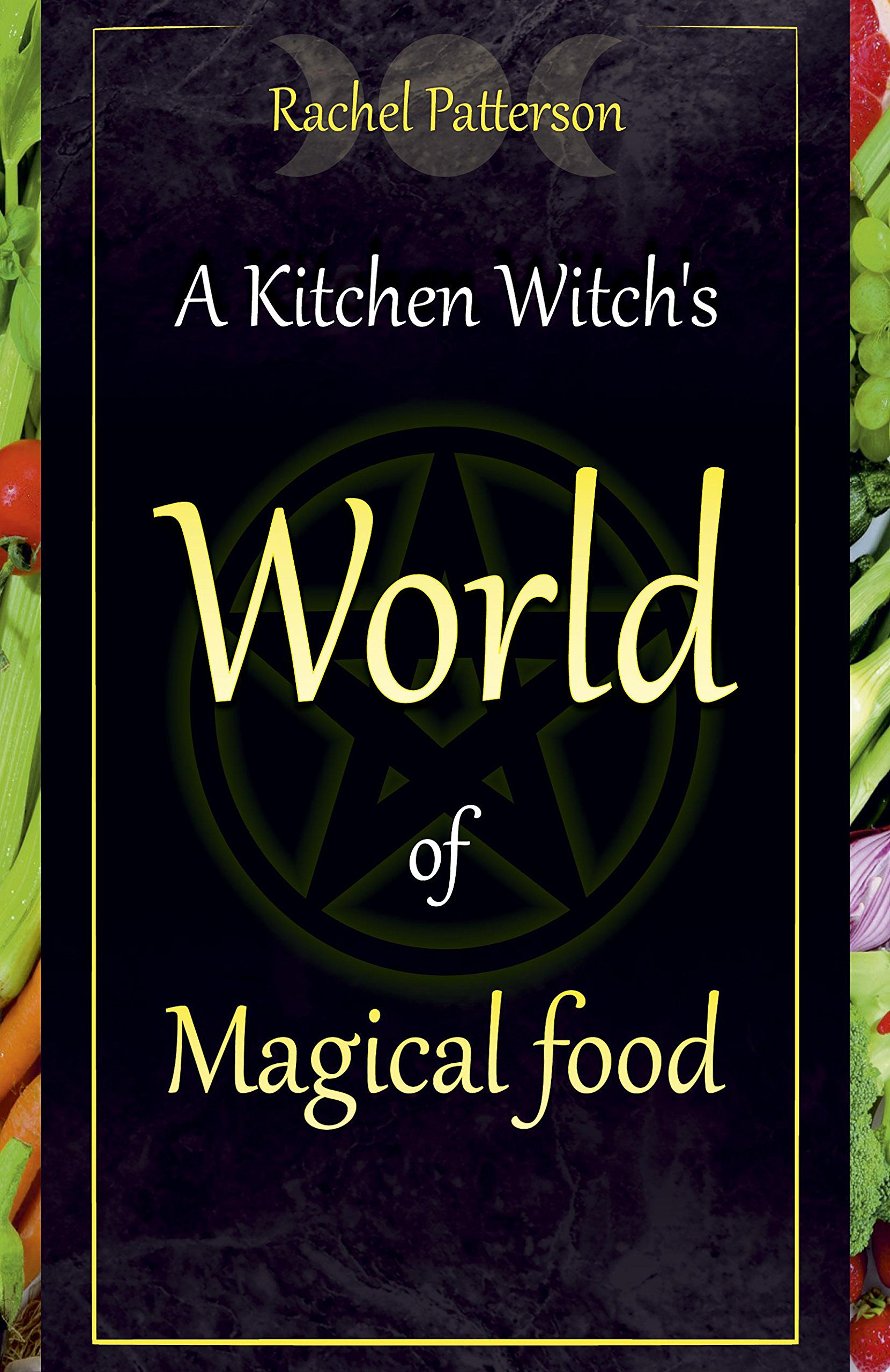 Download A Kitchen Witch's World of Magical Food PDF