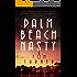 Palm Beach Nasty (Charlie Crawford Mystery Book 1)