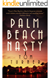Palm Beach Nasty (Charlie Crawford Palm Beach Mysteries Book 1)