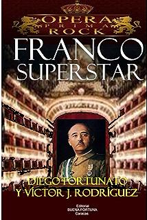Franco Superstar (Spanish Edition)