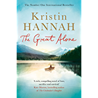 The Great Alone: A Compelling Story of Love, Heartbreak and Survival, From the Multi-million Copy Bestselling Author of…