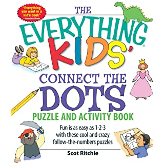 Everything Kids' Connect the Dots Puzzles and Activity Book: Fun is as easy as 1-2-3 with these cool and crazy follow-the-numbers puzzles