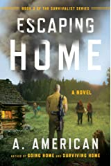 Escaping Home: A Novel (The Survivalist Series) Paperback