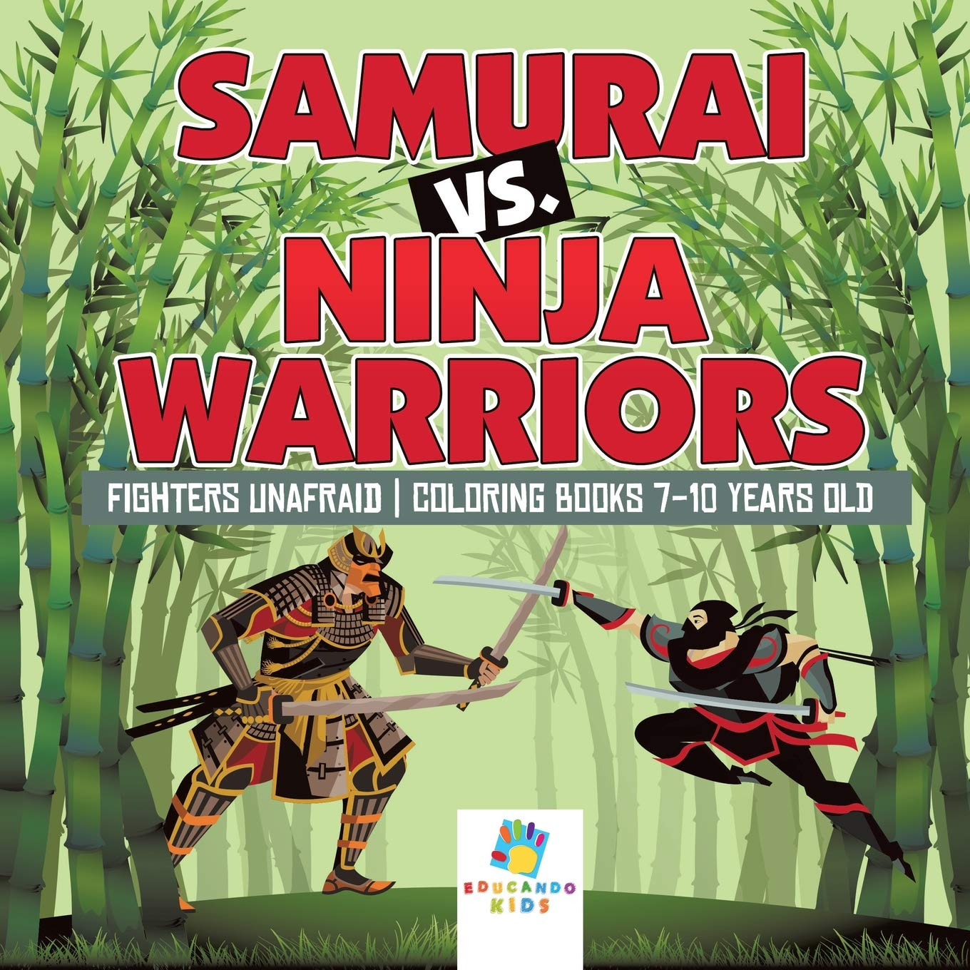 Samurai vs. Ninja Warriors Fighters Unafraid Coloring Books ...