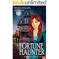 Fortune Haunter: A Ghostly Mystery Series (Haunted Everly After Book 5)