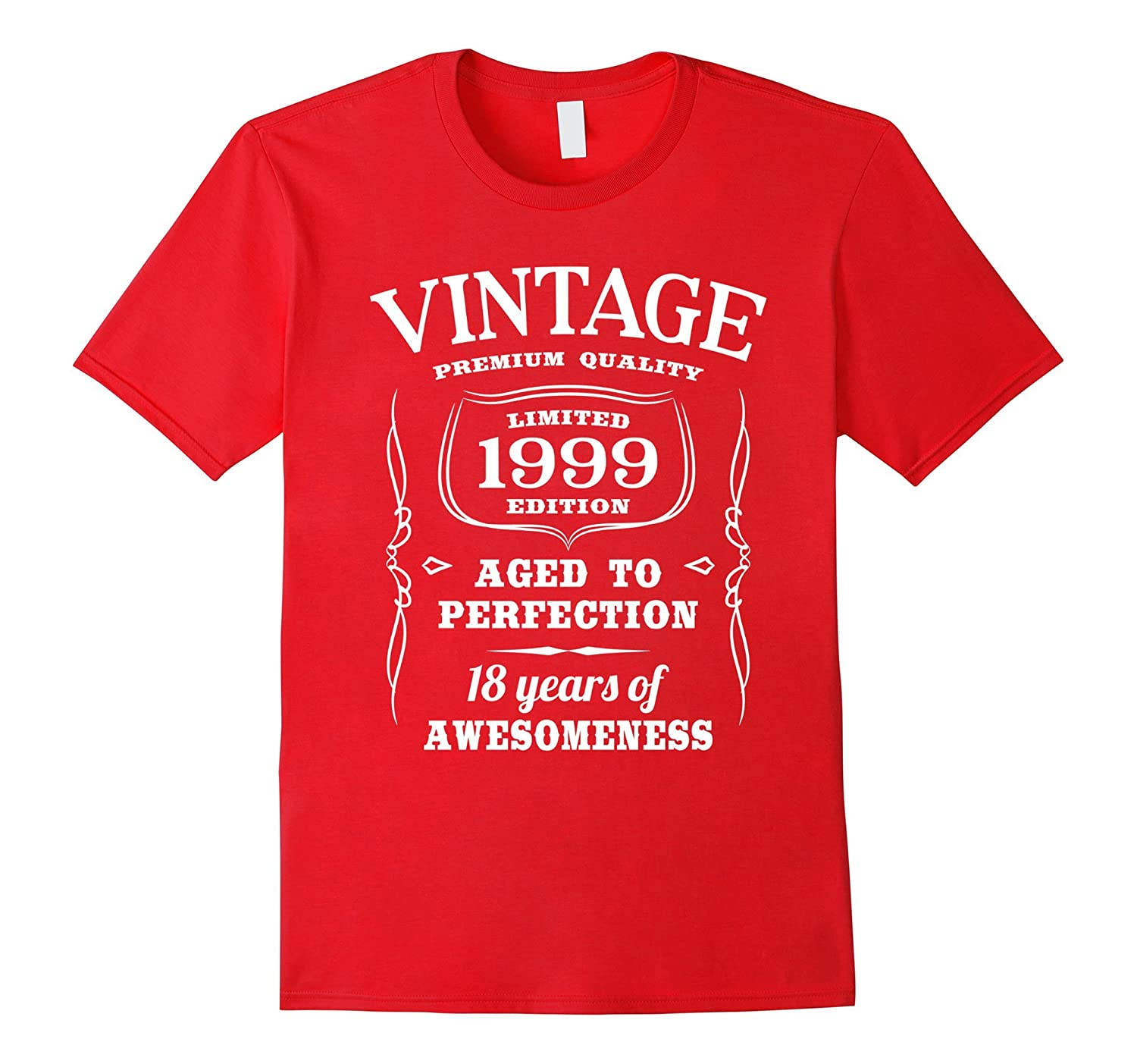 18th Birthday Gift T-Shirt Limited 1999 Edition-TD
