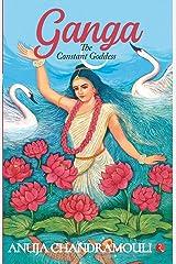 Ganga: The Constant Goddess Paperback