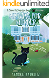 Meowing for Murder (A Clever Cat Detective Series Novel Book 1)