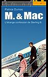 L'étrange confession de Sterling B. (M. & Mac. t. 2)