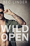 Wild Open: A Rock Star Romance (The Saving Graces Book 1)