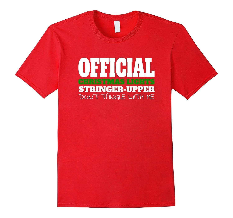 Official Christmas Lights String Upper Funny Tree T-Shirt-FL