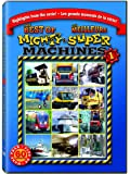Mighty Machines, Best Of - Volume 1  / Super Machines, Les Meilleurs - Volume 1 (Bilingue) (Bilingual)