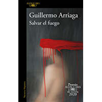 Salvar el fuego (Spanish Edition) book cover