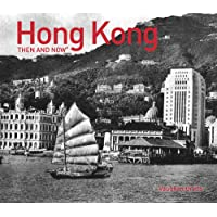Hong Kong Then and Now®