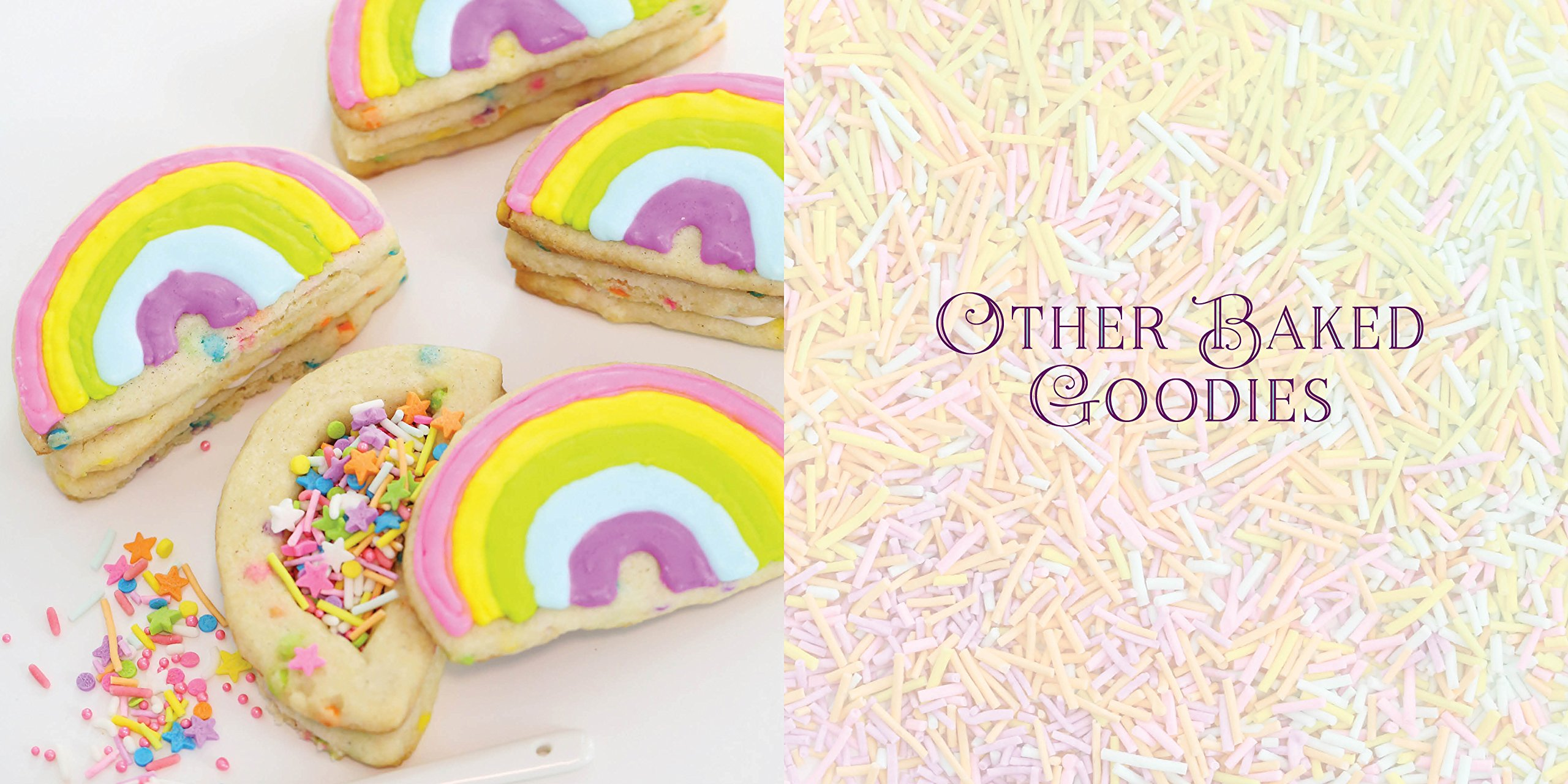 Unicorn Food: Rainbow Treats and Colorful Creations to Enjoy and Admire (Whimsical Treats) 7