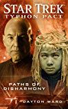 Typhon Pact #4: Paths of Disharmony (Star Trek: Typhon Pact)