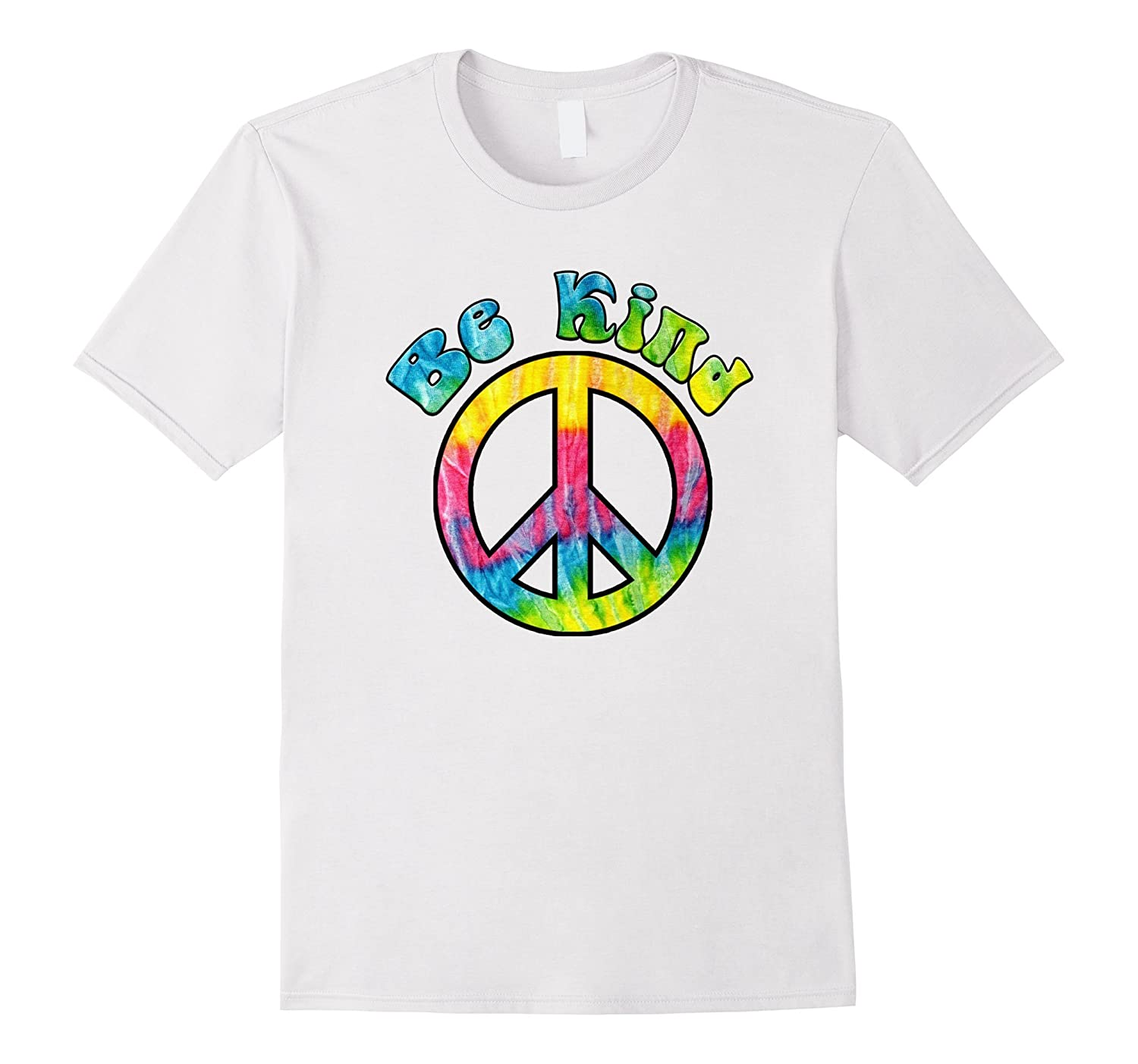8ed61c41e51e Psychedelic Tie Dye Hippie Be Kind Peace Sign Gift T-Shirt-ANZ ...