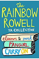 The Rainbow Rowell YA Collection: Eleanor & Park, Fangirl, Carry On (English Edition) eBook Kindle