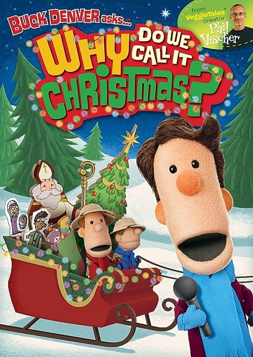 Buck Denver Asks...Why Do We Call It Christmas?