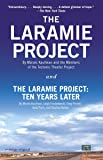 The Laramie Project and The Laramie Project: Ten Years Later