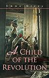 A Child of the Revolution: Historical Novel