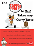 The Secret to That Takeaway Curry Taste (English Edition)