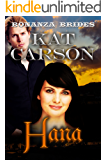 Hana (Bonanza Brides Find Prairie Love Series Book 13)