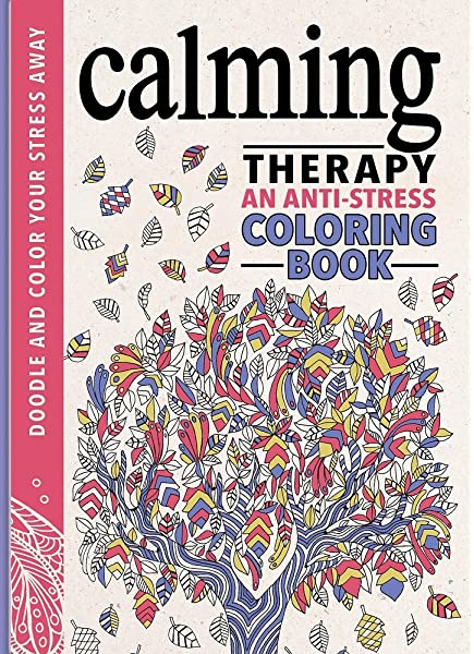 Color Therapy: An Anti-Stress Coloring Book: Wilde, Cindy, Chapman,  Laura-Kate, Merritt, Richard: 9780762458806: Amazon.com: Books