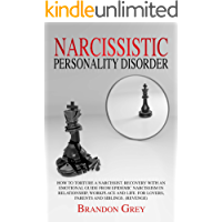 Narcissistic Personality Disorder: How to Torture a Narcissist.Recovery with an Emotional Guide from Epidemic Narcissism in Relationship, Workplace and ... and Siblings.(Revenge) (English Edition)