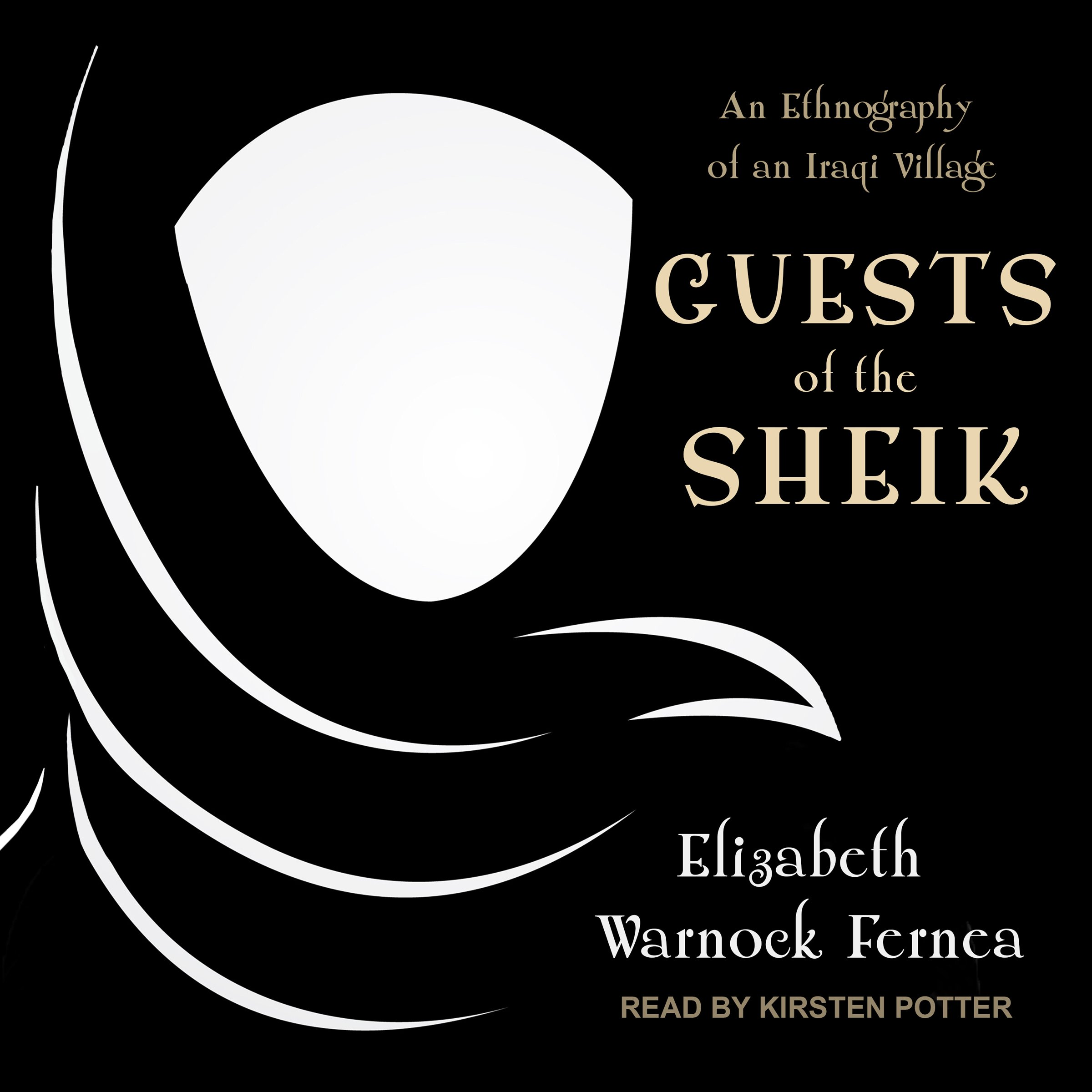Guests of the Sheik: An Ethnography of an Iraqi Village by Tantor Audio (Image #1)