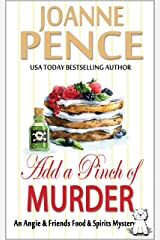 Add a Pinch of Murder: An Angie & Friends Food & Spirits Mystery (The Angie & Friends Food & Spirits Mysteries Book 2) Kindle Edition