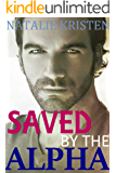 Saved By The Alpha: Fated Mates Paranormal Romance (Bear Ridge Book 1)
