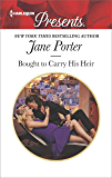 Bought to Carry His Heir (Harlequin Presents)