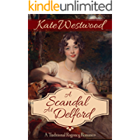 A Scandal at Delford: A Traditional Regency Romance