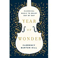 Year of Wonder: Classical Music to Enjoy Day