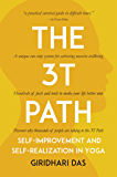 The 3T Path: Self-Improvement and Self-Realization in Yoga
