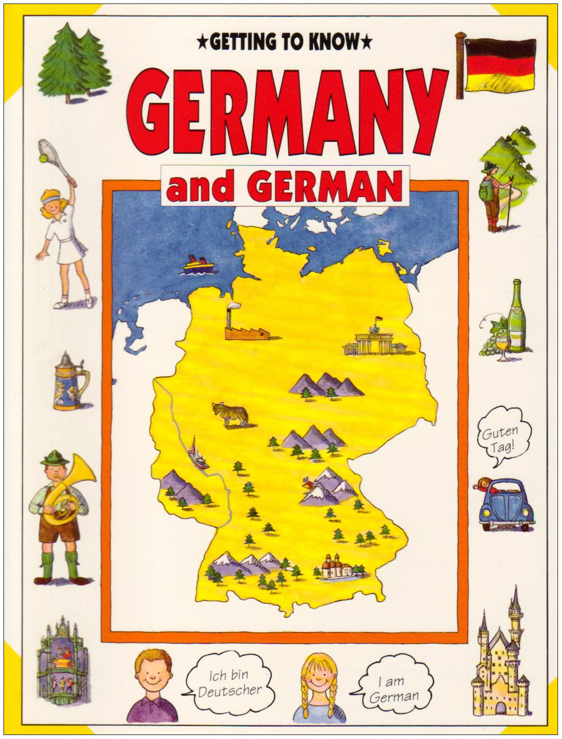 Getting to Know Germany and German (Getting to Know Series)
