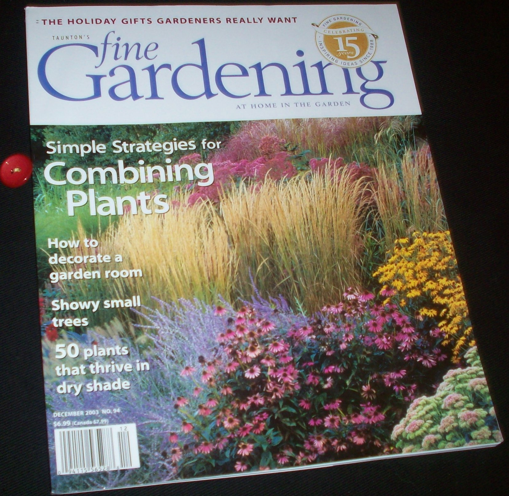 Tauntons Fine Gardening Magazine Volume 94, December 2003 Complete Issue Including Conquering Dry Shade