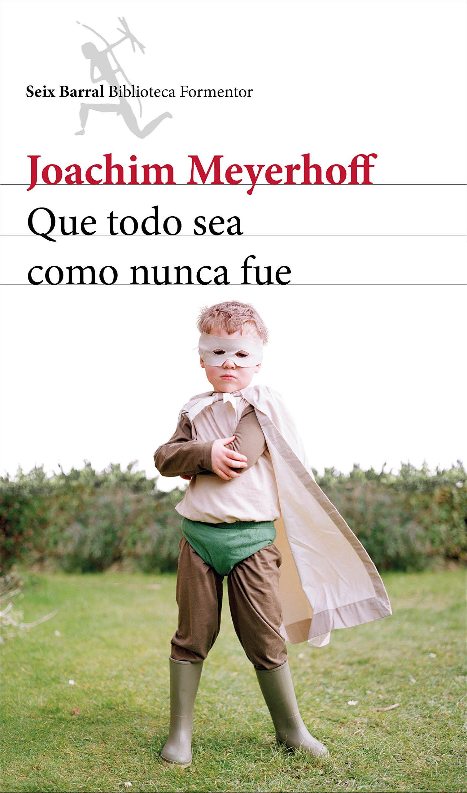 Que todo sea como nunca fue - Joachim Meyerhoff 81qnXieJReL