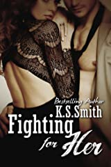 Fighting For Her Kindle Edition