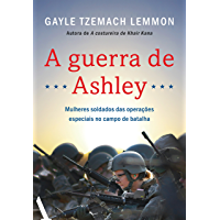 A guerra de Ashley: Mulheres soldados das operações especiais no campo de batalha