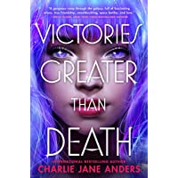 Victories Greater Than Death (Unstoppable, 1)