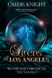 Sirens of Los Angeles : Blood Web Chronicles -The Novella