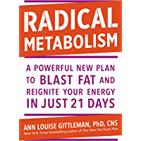 Radical Metabolism: A powerful plan to blast fat and reignite your energy in just 21 days