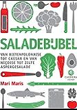 Saladebijbel: Van bietenpolonaise tot caesar en van niçoise tot zilte aspergesalade (Kookbijbels Book 12)