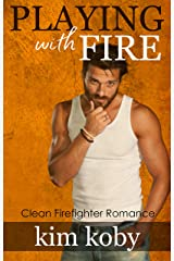 Playing with Fire Kindle Edition