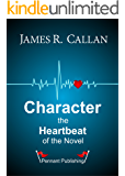 Character The Heartbeat of the Novel