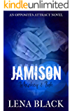 JAMISON: Whiskey & Ink (AN OPPOSITES ATTRACT NOVELLA)