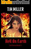 Hell On Earth (Hell Texas Book 3)