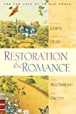 Restoration & Romance: For the Love of an Old House